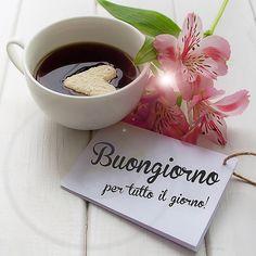 Un buongiorno foto, - Upload Box Good Morning Coffee, Happy Morning, Good Morning World, Good Morning Good Night, Day For Night, Italian Greetings, Italian Memes, Happy Week End, Morning Messages