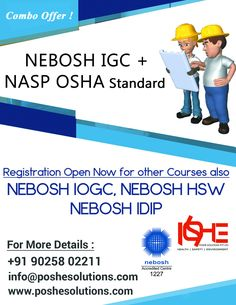 Poshe Solution Is The Leading Training Course Provider Of Comprehensive Range Safety Courses Like Nebosh International General Certificate IOSH Managing