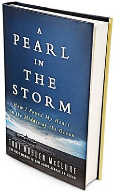 A Pearl in the Storm  By Tori Murden McClure    Maybe it was the snacks: Who wouldn't row alone across an ocean for the chance to eat like a teenager? Whatever it was that propelled Tori Murden McClure to the far side of the Atlantic in her homemade barge, the American Pearl, she muscled through 12-hour days of rowing, capsizing (she rescued the M's), being eyeballed by a hammerhead shark and clobbered by a hurricane.