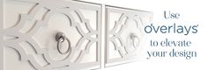 O'verlays decorative fretwork panels. A great website to decorate your re-furnished furniture. This site makes custom overlays for the front of your dressers, mirrors and more. Make your furniture one of a kind!