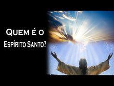 PREGANDO A  VERDADE: A Identidade do Espírito Santo.