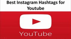 Best Instagram Hashtags for Youtube | Top Tags to Use for Video Marketing Best Instagram Hashtags, Most Popular Hashtags, Top Tags, Marketing, Youtube, Youtubers, Youtube Movies