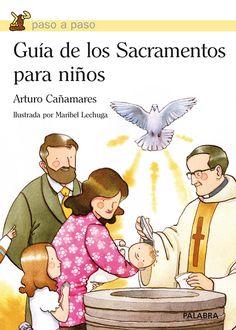 Un material muy útil y didáctico para explicarle los 7 Sacramentos a un niño de forma entretenida.