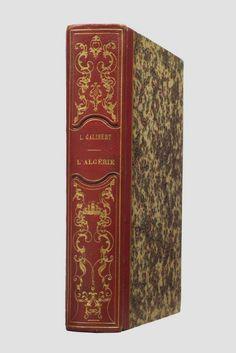 Galibert Léon. L'Algérie: ancienne et moderne depuis les premiers établissements des Carthaginois jusqu'à la prise de la Smalah d'Abd-el-Kader. Paris (Paryż) 1844.