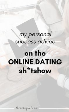 My Personal 'Success' Advice On The Online Dating Sh*tshow Online Dating Advice, Dating Tips, Single Women, Best Self, 4 Years, Love Life, Insight, Success, Sugar