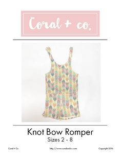 Knot Bow Romper Free Pattern and Tutorial Instructions