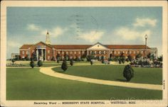 Mississippi State Hospital - Receiving Ward Whitfield