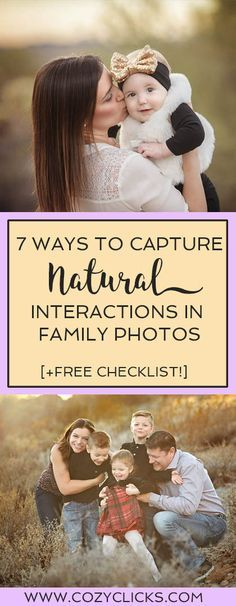 Are you a photographer looking for tips on how to capture natural interactions in family photos? Want family pictures that look natural and candid? Learn how to create natural family portraits here!