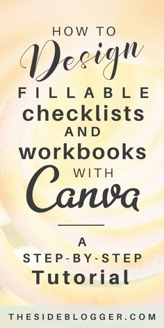 How to design fillable workbooks, checklists, and worksheets in Canva that you can use as email opt-in lead magnet