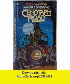 Cenotaph Road (9780441098453) Robert Vardeman , ISBN-10: 0441098452  , ISBN-13: 978-0441098453 ,  , tutorials , pdf , ebook , torrent , downloads , rapidshare , filesonic , hotfile , megaupload , fileserve