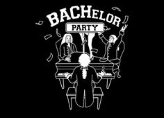 """""""BACHelor Party"""" - Threadless.com - Best t-shirts in the world"""