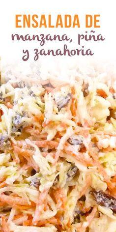 Ensalada de Manzana, Piña y Zanahoria - Trite Tutorial and Ideas Healthy Recipes, Mexican Food Recipes, Salad Recipes, Vegetarian Recipes, Cooking Recipes, Salade Healthy, Love Food, Food And Drink, Healthy Eating