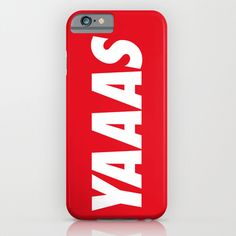 Buy YAAAS  by RexLambo as a high quality iPhone & iPod Case. Worldwide shipping available at Society6.com. Just one of millions of products available.