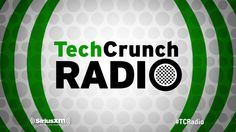 Pitch Your Startup In The TechCrunch Radio Pitch-Off On Sirius XM | TechCrunch