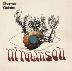 Dharma Quintet ‎- Mr Robinson (1970) Free Jazz, Jazz Band, Sound Of Music, Moose Art, French, French People, French Language, France