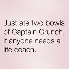two bowls of Captain Crunch...