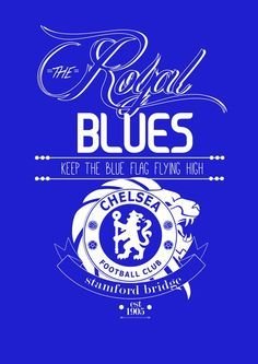 typograpghy - logo - icon - slogan - history - nickname - football club and Respect for All team Blue Football, Football Art, Chelsea Football, Football Players, Chelsea Wallpapers, Chelsea Fc Wallpaper, Chelsea Players, Chelsea Fans, Chelsea Logo