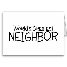 ==> reviews          Worlds Greatest Neighbor Card           Worlds Greatest Neighbor Card We have the best promotion for you and if you are interested in the related item or need more information reviews from the x customer who are own of them before please follow the link to see fully review...Cleck Hot Deals >>> http://www.zazzle.com/worlds_greatest_neighbor_card-137059173738799802?rf=238627982471231924&zbar=1&tc=terrest