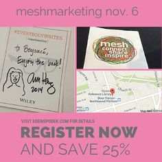 """Register for meshmarketing and save 25% with my discount code """"edenmesh"""". meshmarketing is taking place Nov. 6 in Toronto. ht.ly/DuAxL #meshcon #ambassador"""