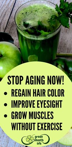 Stop aging now! – regain back natural color of your hair, Improve your eye sight, gain muscles without exercise Green Smoothie Cleanse, Green Smoothies, Weight Loss Journey, Weight Loss Tips, Stop Aging Now, Regain Hair, Green Juice Recipes, Speed Up Metabolism, Eye Sight Improvement