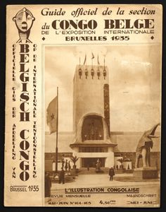 L' Illustration congolaise | Guide officiel de la section du Congo Belge de l'Exposition internationale, Bruxelles, 1935 = Officielle gids d...