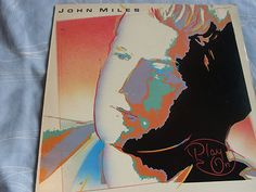 JOHN MILES PLAY ON VINYL LP (the man who gave us classic track MUSIC)