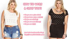 #FashionTrends - How to Wear a Crop Top for #PLUSIZE Women?