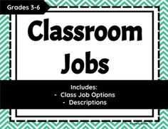 These are the classroom jobs I use in my 5th grade classroom! I love having the job description right on the job so the students know exactly what their responsibilities are. A great download for any Upper Elementary classroom! - Behavior management -Classroom Community