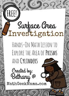 Hands-on math lesson for exploring surface area of prisms and cylinders. Suitable for middle and high school, this will help kids make sense of surface area! Geometry Lessons, Teaching Geometry, Math Lessons, Teaching Math, Teaching Tips, Basic Geometry, Math Resources, Math Activities, Math Games