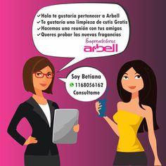 Ingresa al mundo Arbell . Te ofrecemos excelentes ganancias, premios, capacitaciones, viajes y demás. Si queres vender, comprar o formar un equipo contactame al 1168056162