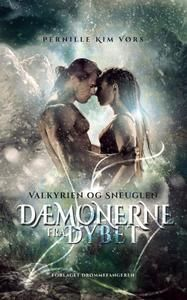6 stars out of 10 for Dæmonerne fra Dybet - Valkyrien og sneuglen by Pernille Kim Vørs #boganmeldelse #bookreview #bookstagram #booknerd #bookworm #books #bookish #booklove #bookeater #bogsnak Read more reviews at http://www.bookeater.dk