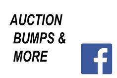 Auction Bumps & More (FACEBOOK - Closed Group) -- This group is for Advertising Your EBAY items ONLY--can be Auctions or Fixed Priced Items. Comments are Welcomed as well. Spam is not. In order to join group you MUST have current ebay listings to show us in order to be approved. We are all here for the same reason....FREE ADVERTISING....Whoo Hoo...So Welcome to the Group & Happy Sale$ to You!