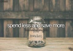Before I die bucket list bucket-list - Spend less and save more