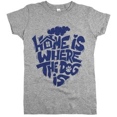 'Home is Where the Dog Is'