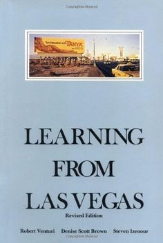 Learning from Las Vegas - Revised Edition: The Forgotten Symbolism of Architectural Form by Robert Venturi. $15.17. Edition - revised edition. Publisher: The MIT Press; revised edition edition (June 15, 1977). Publication: June 15, 1977. Author: Robert Venturi