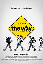 The Way. Absolutely loved this movie!