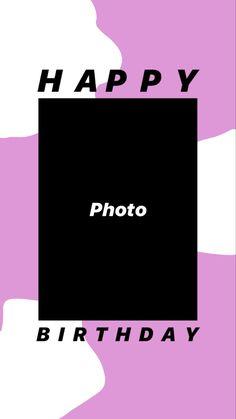 Instagram Story Template, Instagram Story Ideas, Happy Photos, Happy Birthday, Templates, Board, Poster, Happy Brithday, Stencils