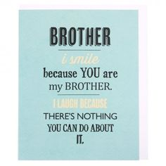 Nothing you can do brother birthday card