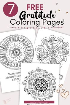 It gives us a reason to keep on going even when times are tough. When you focus on gratitude you are putting your attention onto what is right with your life. Download these 7 FREE Gratitude Coloring… More