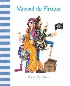 Los Piratas son aventureros, osados, intrépidos, valientes... Si abres este Manual descubrirás si estás preparado para ser un gran Pirata.