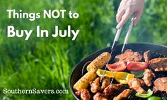 10 Things Not to Buy in July
