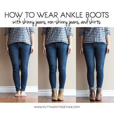Putting Me Together: How to Wear Ankle Boots with Jeans and Skirts