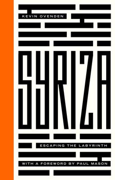 We're very excited to announce our new book SYRIZA: ESCAPING THE LABYRINTH! Penned by Kevin Ovenden. Out September 20th. ‪#‎OXI‬ https://www.facebook.com/PlutoPress