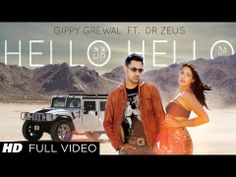 #HelloHello #GippyGrewal Full Song is here!