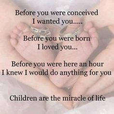 You never know this kind of love til you have your own-be it by birth or adoption