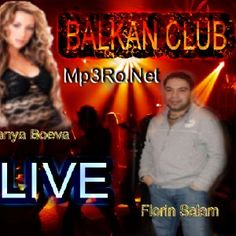 Florin Salam  Tanya Boeva - Live la balkan club [Album] Download Music Albums, Broadway Shows, Club, Live, Movie Posters, Film Poster, Billboard, Film Posters