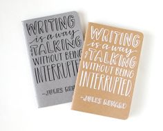 Pocket Notebook // Hand Lettered, Jules Renard Quote, Small Journal, White on Kraft, Moleskine, A Way of Talking Without Being Interrupted