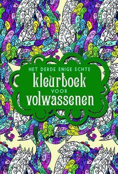 Het derde enige echte kleurboek voor volwassenen