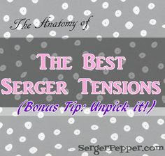 Just because I know that sometimes a relationship with a serger can be frustrating (as any other relationship, in fact), I'd like to share with you some of my little tips and tricks about serger's tensions troubleshooting, learnt along my sewing journey; you'll get the most if you'll take a look at