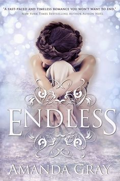 """Delicate, ethereal look with stunning effects. """"Endless,"""" by Amanda Gray. Cover design by Victoria Faye."""
